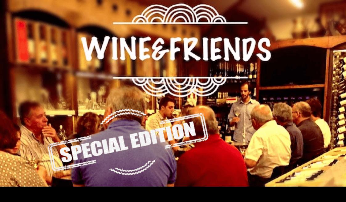 Tast de vins wine&friends Edició Especial