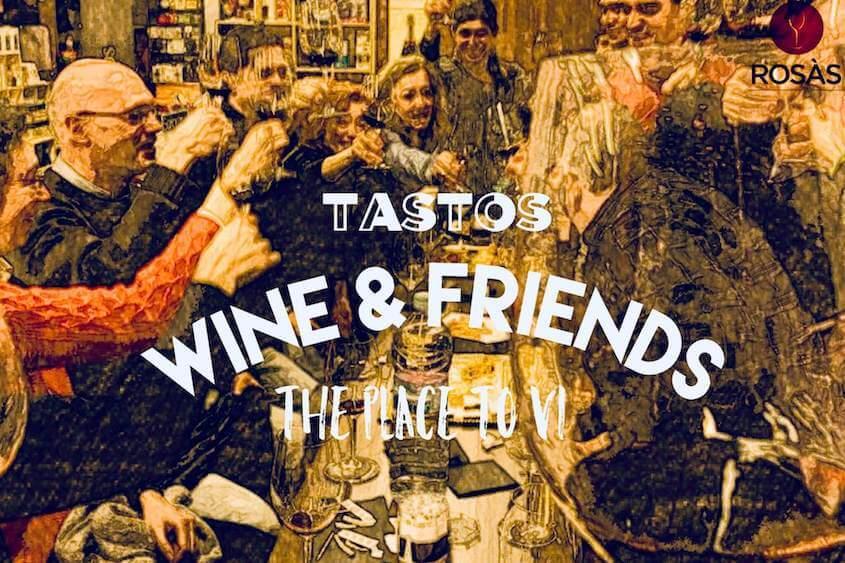 Tast de vins Wine&Friends a Rosàs, Rubí
