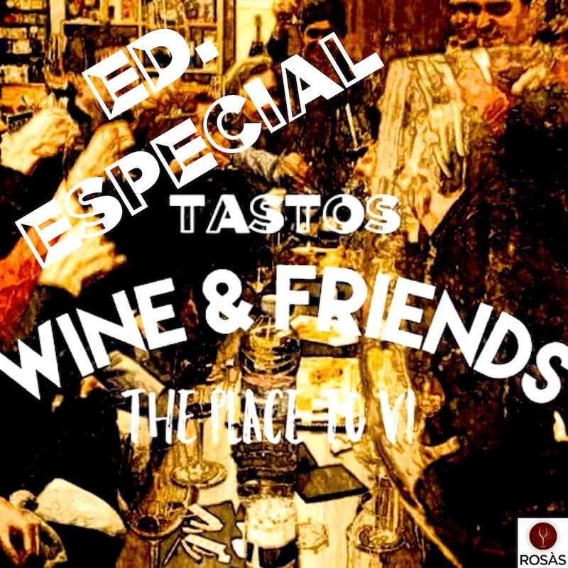Cata de vino Wine Friends Rosàs edición especial