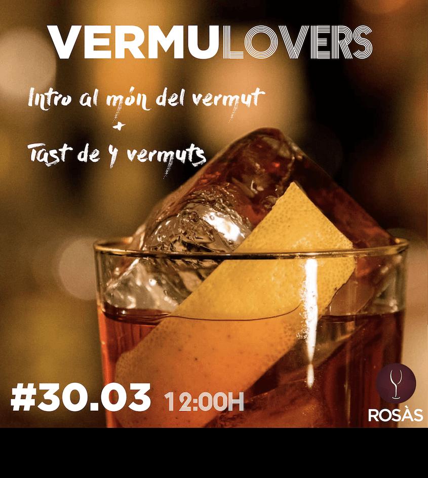 VERMUTLOVERS, tast de vermuts, 30 MARÇ BODEGAS ROSAS